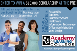 We are giving away a $10,000 scholarship at the PNE!